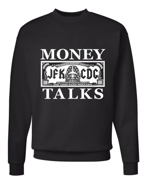 money-talks-sweatshirt