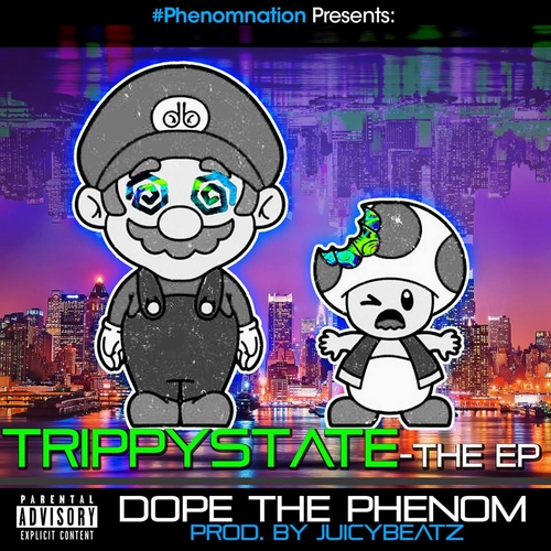 Dope_The_Phenom_Trippystate_-_The_Ep-front-large